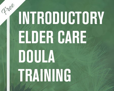 Free Introductory Elder Care Doula Training