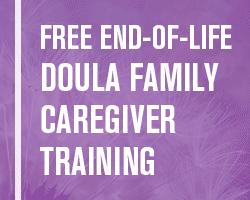 End of Life Doula Family Caregiver Training