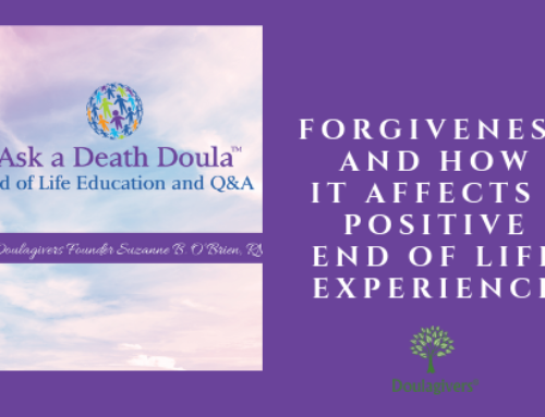 Forgiveness And How It Affects A Positive End Of Life Experience