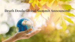 Global Death Doula Summit